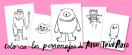 Coloreables de los personajes de Monstruo Rosa.