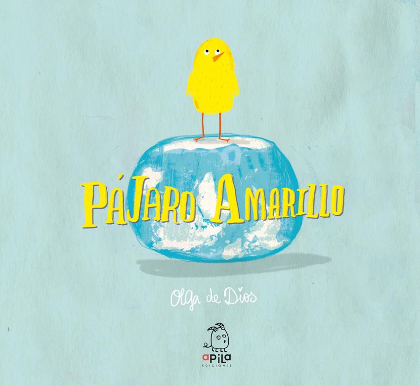 portadilla Pájaro Amarillo Olga de Dios